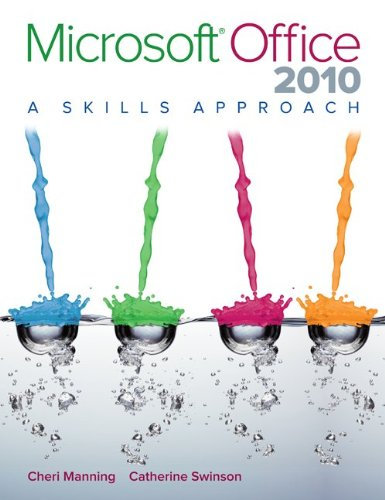 Microsoft Office 2010 A Skills Approach  2012 edition cover