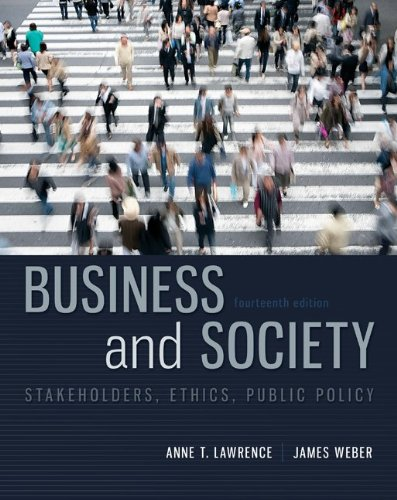 Business and Society Stakeholders, Ethics, Public Policy 14th 2014 9780078029479 Front Cover
