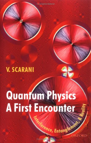 Quantum Physics - A First Encounter Interference, Entanglement, and Reality  2006 edition cover