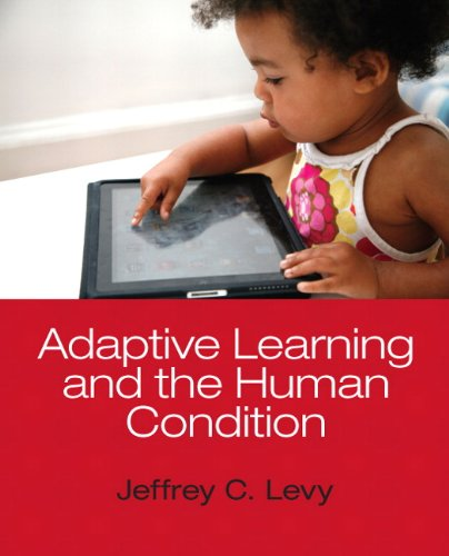 Adaptive Learning and the Human Condition   2013 edition cover