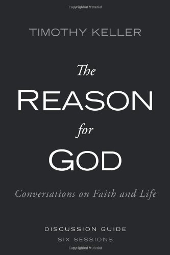 Reason for God Conversations on Faith and Life N/A edition cover