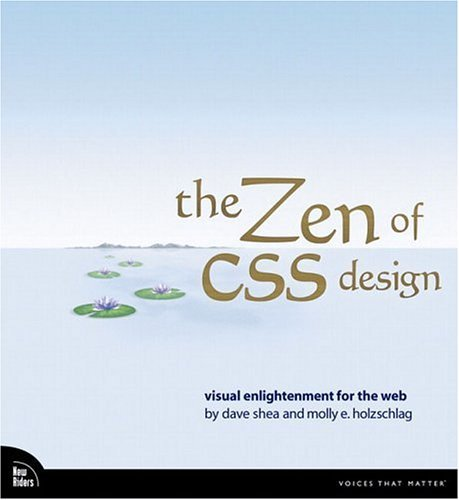 Zen of CSS Design Visual Enlightenment for the Web  2005 edition cover