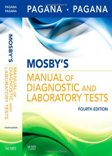 Mosby's Manual of Diagnostic and Laboratory Tests  4th 2009 edition cover