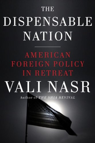 Dispensable Nation American Foreign Policy in Retreat  2013 edition cover