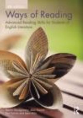 Ways of Reading Advanced Reading Skills for Students of English Literature 4th 2013 (Revised) edition cover