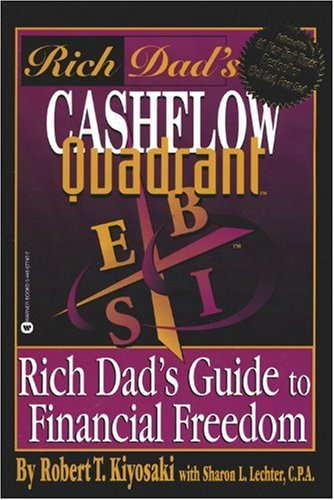 Rich Dad's Cashflow Quadrant Rich Dad's Guide to Financial Freedom  1999 (Reprint) 9780446677479 Front Cover