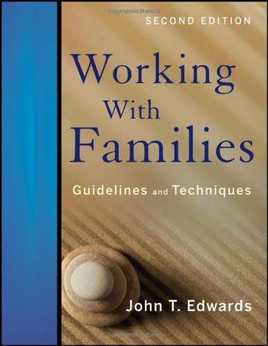 Working with Families Guidelines and Techniques 2nd 2011 edition cover