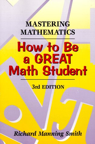 Mastering Mathematics How to Be a Great Math Student 3rd 1998 (Revised) edition cover