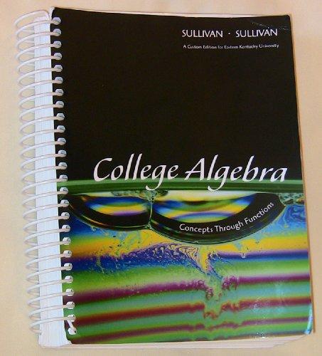 COLLEGE ALGEBRA >CUSTOM< N/A edition cover