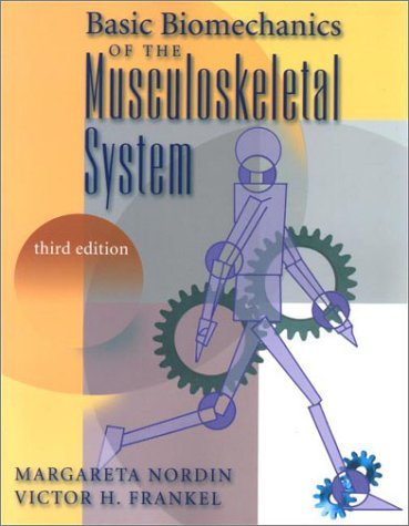 Basic Biomechanics of the Musculoskeletal System  3rd 2001 (Revised) edition cover
