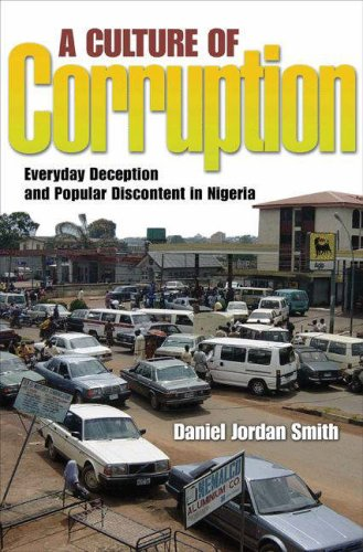 Culture of Corruption Everyday Deception and Popular Discontent in Nigeria  2008 edition cover