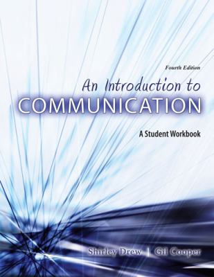 Introduction to Communication  4th (Revised) 9780757566479 Front Cover