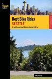 Best Bike Rides Seattle Great Recreational Rides in the Metro Area  2014 9780762784479 Front Cover