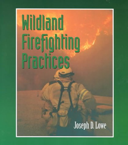 Wildland Firefighting Practices   2001 edition cover