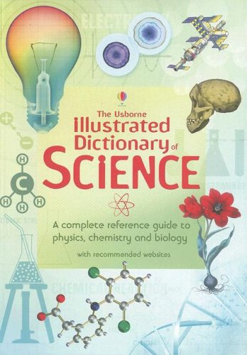 Usborne Illustrated Dictionary of Science Revised  9780794518479 Front Cover