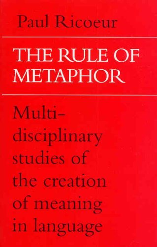 Rule of Metaphor Multi-disciplinary Studies of the Creation of Meaning in Language 2nd 1981 edition cover