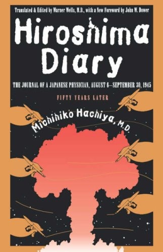 Hiroshima Diary The Journal of a Japanese Physician, August 6-September 30, 1945 2nd 1995 (Revised) edition cover