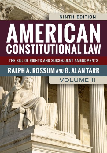 American Constitutional Law The Bill of Rights and Subsequent Amendments 9th 2014 edition cover