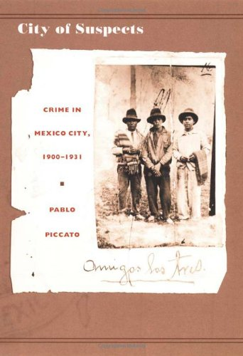 City of Suspects Crime in Mexico City, 1900-1931  2001 edition cover