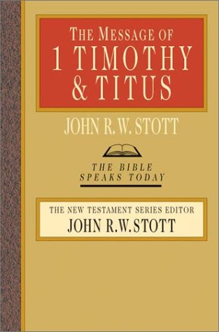 Message of 1 Timothy and Titus   2001 edition cover