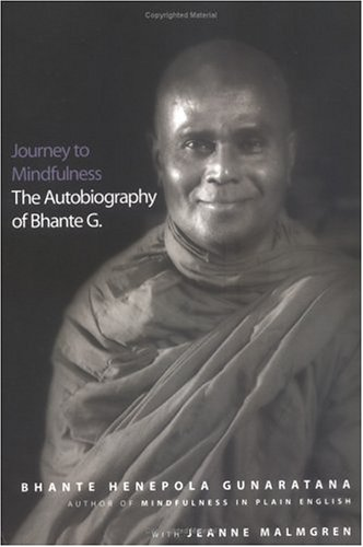 Journey to Mindfulness The Autobiography of Bhante G.  2003 edition cover