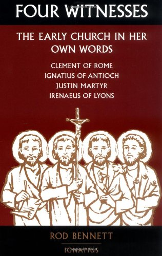 Four Witnesses The Early Church in Her Own Words  2002 edition cover