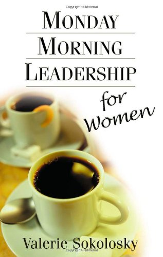 Monday Morning Leadership for Women  2003 edition cover