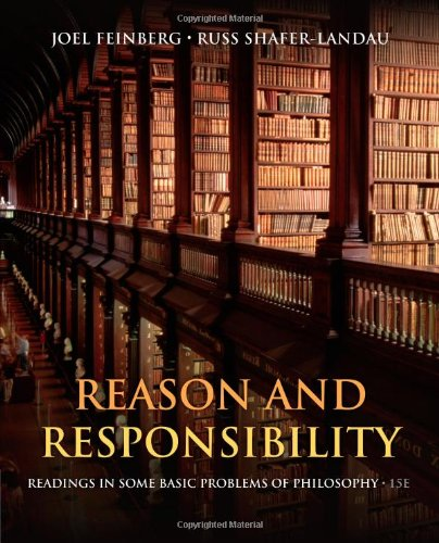 Reason and Responsibility Readings in Some Basic Problems of Philosophy 15th 2014 edition cover