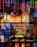 Psychology Applied to Modern Life: Adjustment in the 21st Century  2017 9781305968479 Front Cover