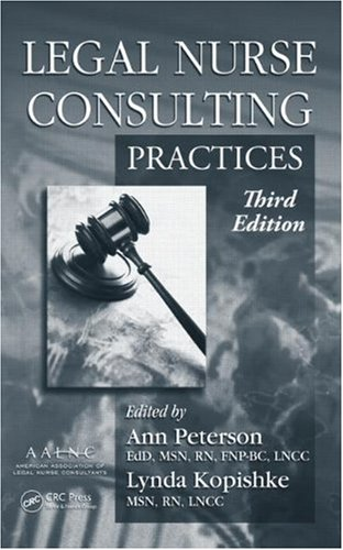 Legal Nurse Consulting  3rd 2010 (Revised) edition cover