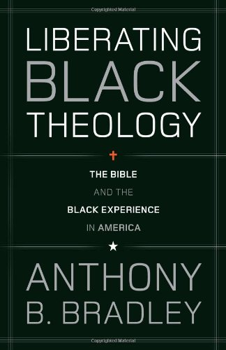 Liberating Black Theology The Bible and the Black Experience in America  2010 edition cover
