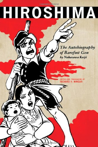 Hiroshima The Autobiography of Barefoot Gen  2010 edition cover