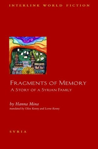 Fragments of Memory A Story of a Syrian Family  2004 9781566565479 Front Cover