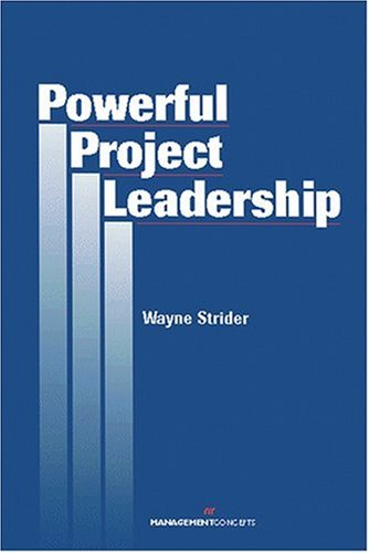 Powerful Project Leadership   2002 9781567261479 Front Cover