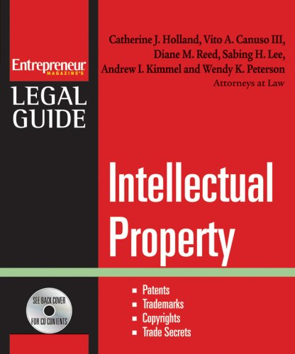 Intellectual Property Patents, Trademarks, Copyrights and Trade Secrets  2008 9781599181479 Front Cover