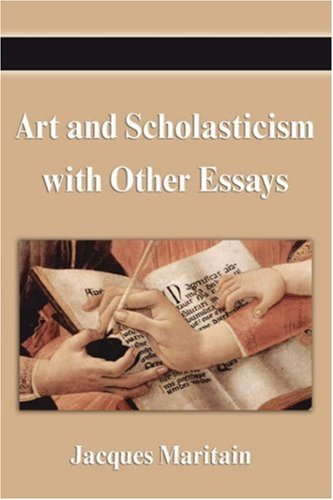 Art and Scholasticism with Other Essays N/A edition cover