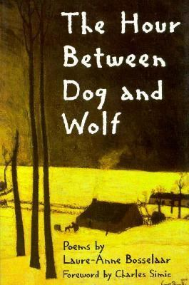 Hour Between Dog and Wolf  N/A edition cover