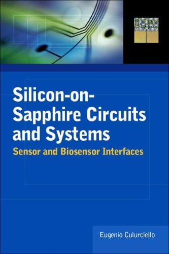 Silicon-On-Sapphire Circuits and Systems Sensor and Biosensor Interfaces  2010 9780071608480 Front Cover