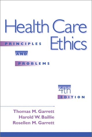 Health Care Ethics Principles and Problems 4th 2001 edition cover