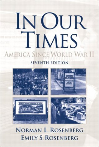 In Our Times America since World War II 7th 2003 (Revised) edition cover