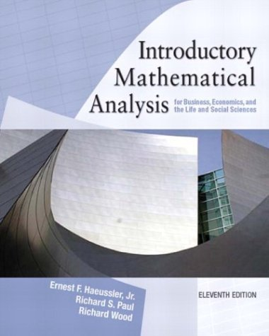 Introductory Mathematical Analysis for Business, Economics and the Life and Social Sciences  11th 2005 edition cover