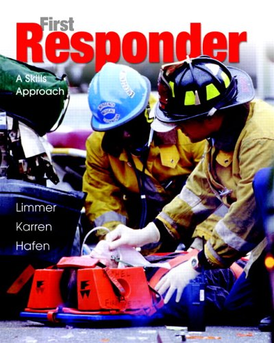 First Responder A Skills Approach 7th 2007 (Revised) edition cover