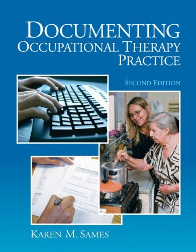 Documenting Occupational Therapy Practice  2nd 2010 9780131999480 Front Cover