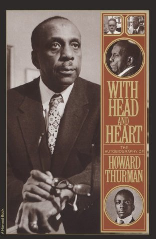 With Head and Heart The Autobiography of Howard Thurman  1981 edition cover