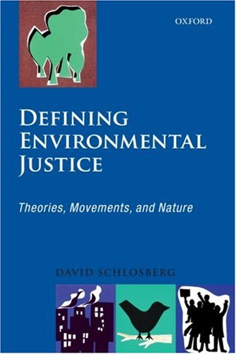Defining Environmental Justice Theories, Movements, and Nature  2009 edition cover