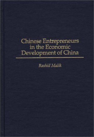 Chinese Entrepreneurs in the Economic Development of China  N/A 9780275958480 Front Cover