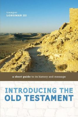 Introducing the Old Testament A Short Guide to Its History and Message  2012 (Abridged) edition cover