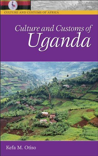 Culture and Customs of Uganda   2006 edition cover