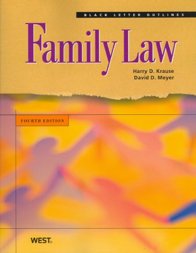 Black Letter Outline on Family Law  4th 2009 (Revised) edition cover