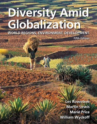 Diversity amid Globalization World Regions, Environment, Development 5th 2012 (Revised) edition cover